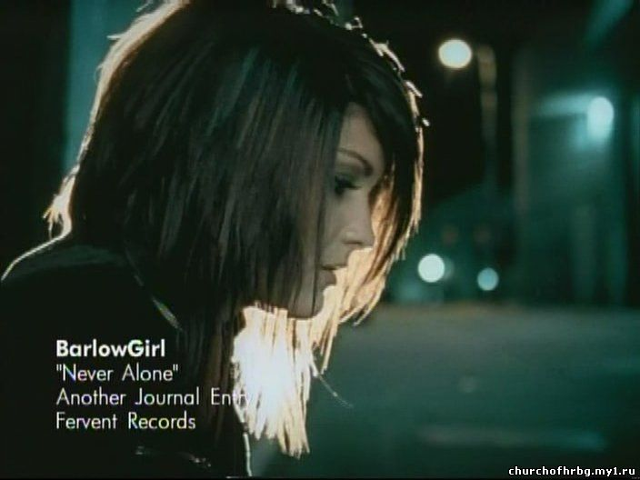 BarlowGirl-Never Alone.  Стиль:Рок Размер:159Мб Видео:DVD.